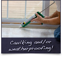 Caulking & Weatherproofing