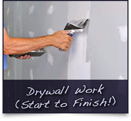 Drywall - Install, Repair, Patch